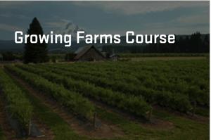 Growing Farms Course