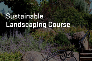 Sustainable Landscaping Course